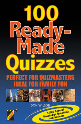 100 Ready-made Quizzes by Don Wilson image