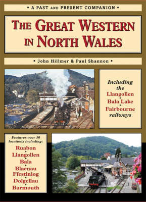 The Great Western in North Wales by Paul Shannon