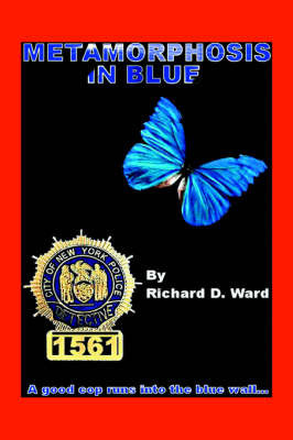 Metamorphosis in Blue by Richard D. Ward