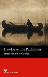 Macmillan Readers Hawk-eye The Pathfinder Beginner
