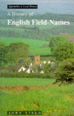 A History of English Field Names by J Field