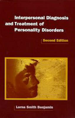 Interpersonal Diagnosis and Treatment of Personality Disorders by Lorna Smith Benjamin image