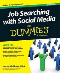 Job Searching with Social Media For Dummies by Joshua Waldman