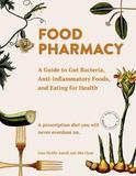 Food Pharmacy by Lina Aurell