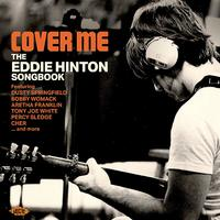 Cover Me ~ The Eddie Hinton Songbook by Various Artist