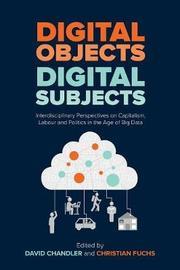 Digital Objects, Digital Subjects