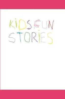 Kids Fun Stories by James Silverman