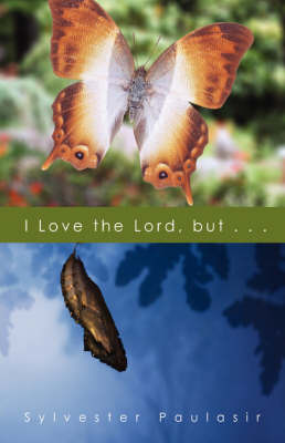 I Love the Lord... But by Sylvester Paulasir image