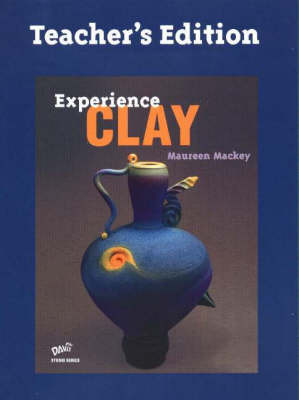 Experience Clay by Maureen Mackey image