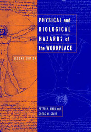 Physical and Biological Hazards of the Workplace image