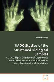 Imqc Studies of the Structured Biological Samples by Arman Kussainov image