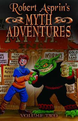 Robert Asprin's Myth Adventures: v. 2 by Robert Asprin
