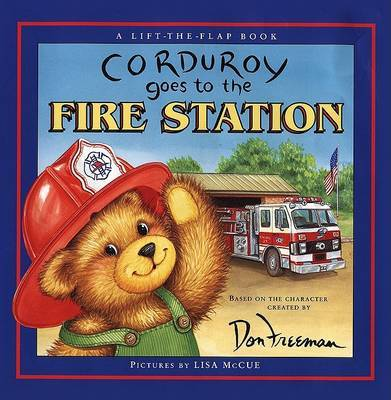 Corduroy Goes to the Fire Stat by Don Freeman image