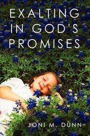 Exalting in God's Promises by Joni M. Dunn image