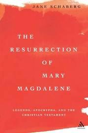 The Resurrection of Mary Magdalene by Jane Schaberg image