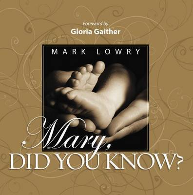 Mary Did You Know? by Mark Lowry image