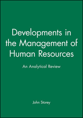 Developments in the Management of Human Resources by John Storey image
