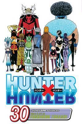 Hunter X Hunter, Vol. 30 by Yoshihiro Togashi