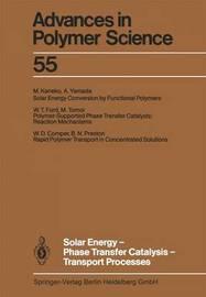 Solar Energy-Phase Transfer Catalysis-Transport Processes