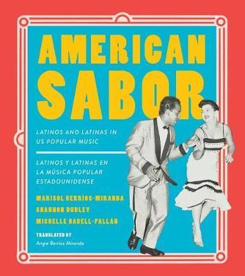 American Sabor by Marisol Berrios-Miranda