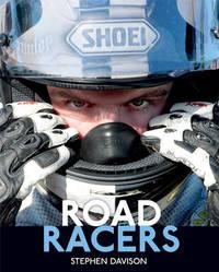 Road Racers by Stephen Davison