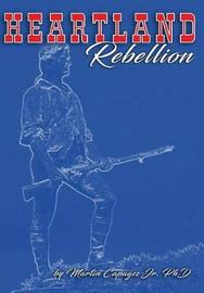 Heartland Rebellion by Jr Martin Capages image