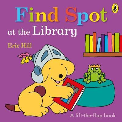 Find Spot at the Library by Eric Hill
