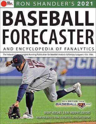Ron Shandler's 2021 Baseball Forecaster by Brent Hershey