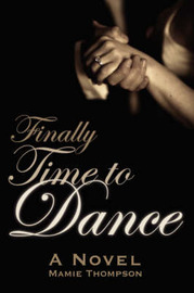 Finally Time to Dance by Mamie Thompson image