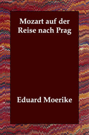 Mozart Auf Der Reise Nach Prag by Eduard Moerike image
