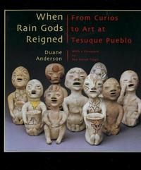 When Rain Gods Reigned by Duane Anderson image