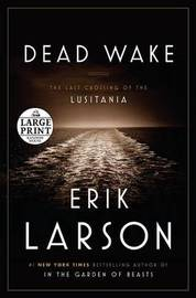 Large Print by Erik Larson