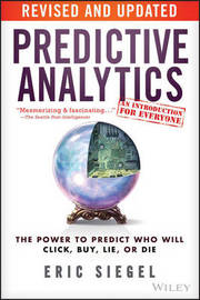 Predictive Analytics by Eric S. Siegel