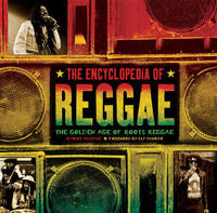 The Encyclopedia of Reggae by Mike Alleyne