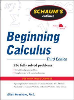 Schaum's Outline of Beginning Calculus, Third Edition by Elliott Mendelson