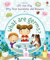 What are Germs? by Katie Daynes