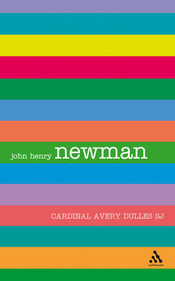 John Henry Newman by Avery Dulles