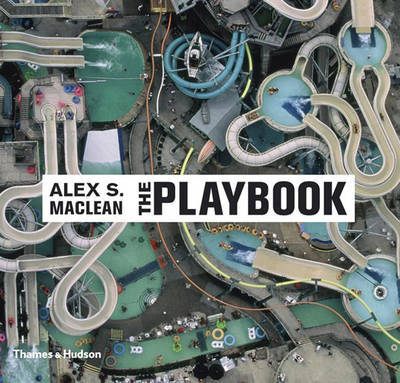 The Playbook by Alex S. MacLean
