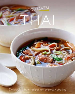 Food Lovers: Thai by Croxley Green Atlantic Publishing image
