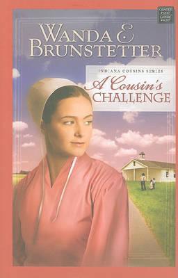 A Cousin's Challenge by Wanda E Brunstetter