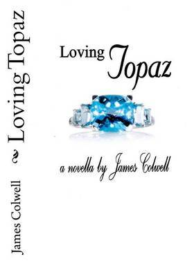 Loving Topaz by James Colwell image
