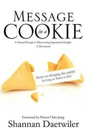 Message in a Cookie by Shannan Daetwiler