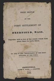 A Brief Sketch of the First Settlement of Deerfield, Mass. by Elihu Hoyt