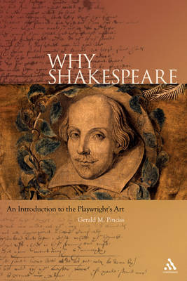 Why Shakespeare?: An Introduction to the Playwright's Art by G.M. Pinciss image