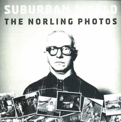 Suburban World by Brad Zellar