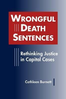 Wrongful Death Sentences by Cathleen Burnett