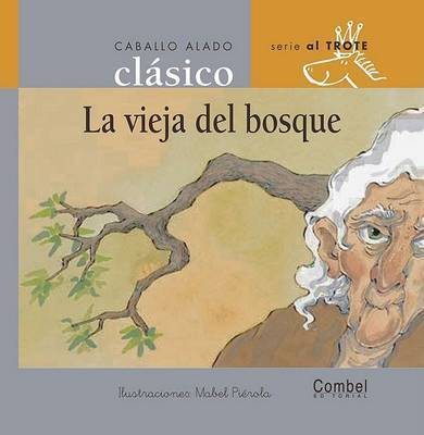 La Vieja del Bosque by Combel Editorial