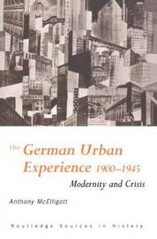 The German Urban Experience by Anthony McElligott image