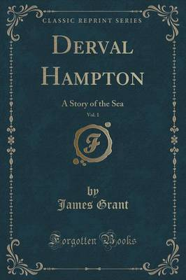 Derval Hampton, Vol. 1 by James Grant