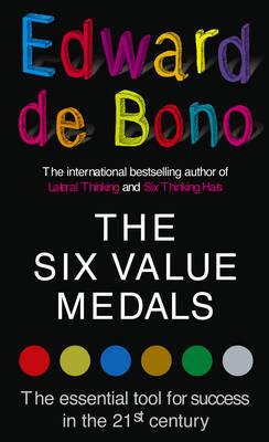 The Six Value Medals by Edward De Bono